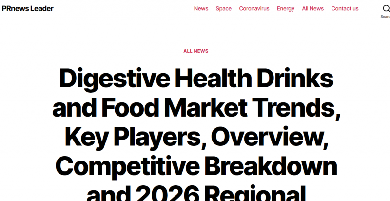 Digestive Health Drinks and Food Market Trends, Key Players, Overview, Competitive Breakdown and 2026 Regional Forecast