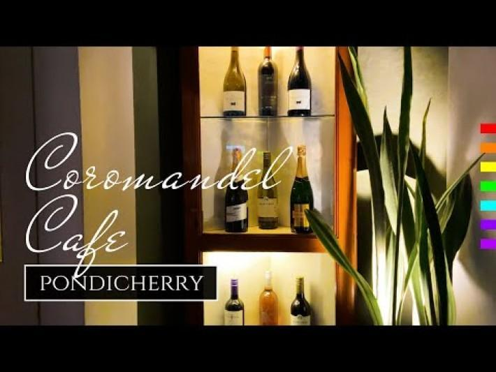 Coromandel Cafe & Restaurant Pondicherry White Town Must Visit
