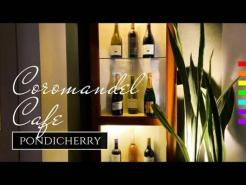 Coromandel Cafe & Restaurant Pondicherry White Town Must Visit