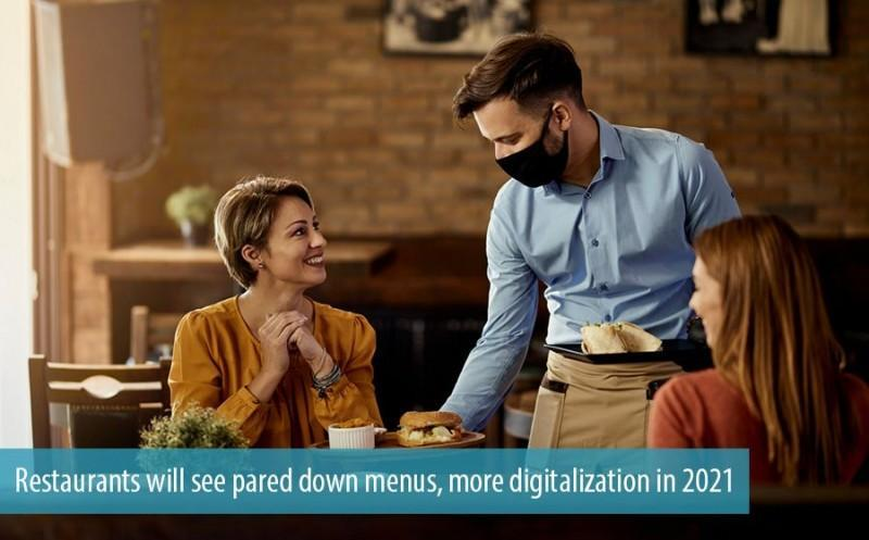 Restaurants will see pared down menus more digitalization in 2021