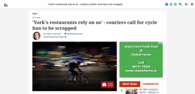 'York's restaurants rely on us' couriers call for cycle ban to be scrapped
