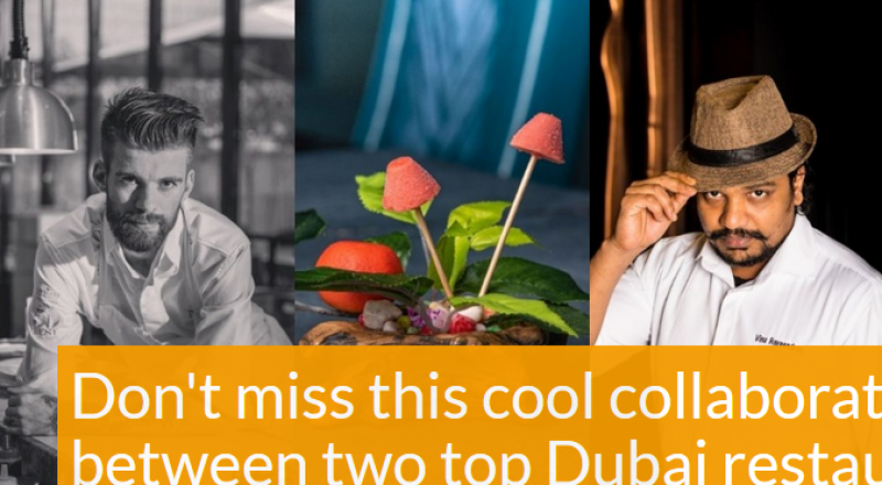 Don't miss this cool collaboration between two of Dubai's top restaurants