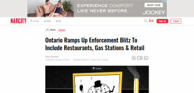 Ontario Ramps Up Enforcement Blitz To Include Restaurants, Gas Stations & Retail
