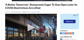 'A Better Tomorrow': Restaurants Eager To Stay Open Later As COVID Restrictions Are Lifted