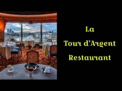 La Tour D'Argent Restaurant Paris