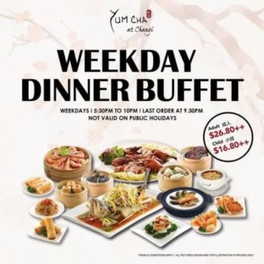 12 Mar 2021 Onward: Yum Cha Restaurant Weekday Dinner Buffet Promotion