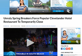 Unruly Spring Breakers Force Popular Clevelander Hotel Restaurant To Temporarily Close