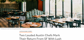 Two Lauded Austin Chefs Mark Their Return From SF With Lush Garden Restaurant Lutie's