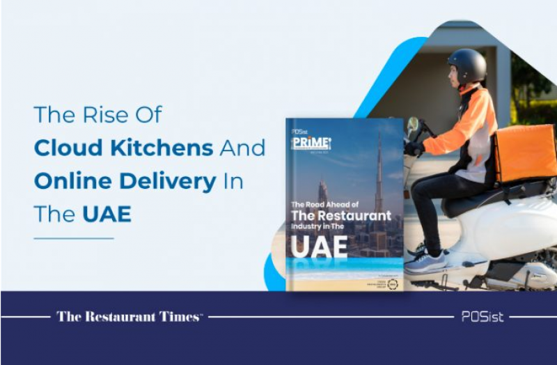 Cloud Kitchens And Online Deliveries New Players In The UAE Restaurant Industry