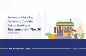 4 Restaurant Funding Options For Starting A Restaurant In The UK