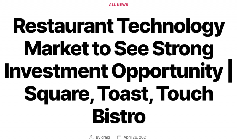 Restaurant Technology Market to See Strong Investment Opportunity | Square, Toast, Touch Bistro