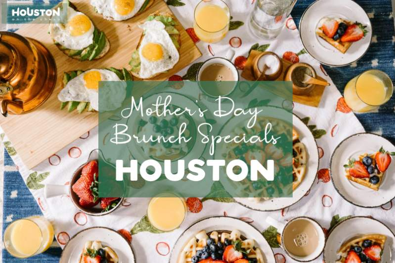 Mother's Day Brunch 2021: Restaurants & Specials in Houston