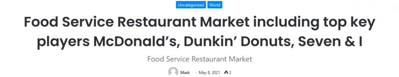 Food Service Restaurant Market including top key players McDonald's, Dunkin' Donuts, Seven & I KSU | The Sentinel Newspaper